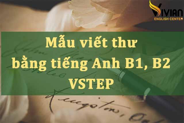 Mẫu viết thư bằng tiếng Anh B1