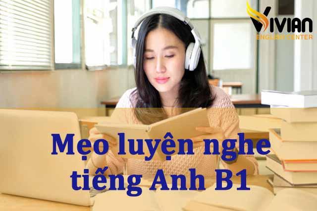 Mẹo luyện thi B1 tiếng Anh